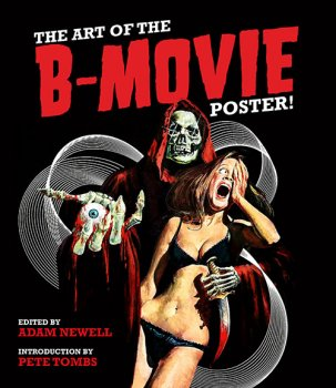 The Art of the B-Movie Poster! (2016)