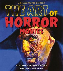 The Art of Horror Movies: An Illustrated History (2017)