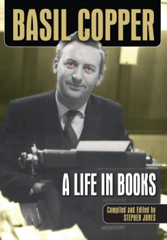 Basil Copper: A Life In Books (2008)