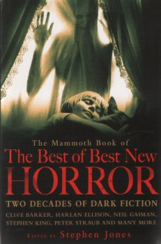 The Mammoth Book of the Best of Best New Horror: A Twenty Year Celebration (2010)