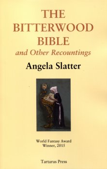 The Bitterwood Bible and Other Recountings (2014)