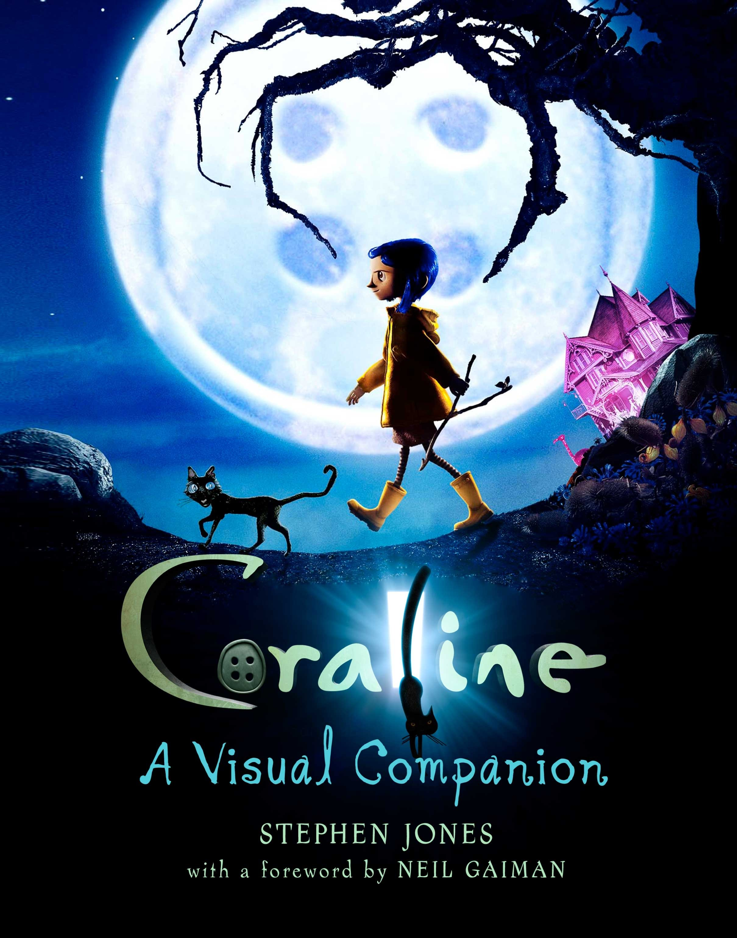 Stephen Jones Coraline A Visual Companion 2009