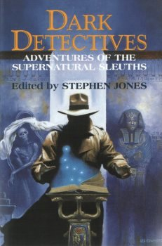 Dark Detectives: Adventures of the Supernatural Sleuths (1999)