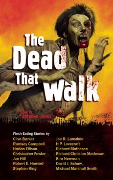 The Dead That Walk: Zombie Stories