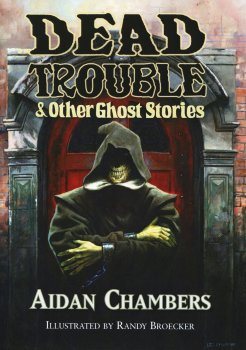 Dead Trouble & Other Ghost Stories (2020)