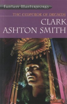 The Emperor of Dreams: The Lost Worlds of Clark Ashton Smith (2002)