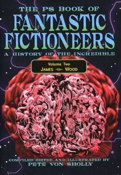 Fantastic Fictioneers: A History of the Incredible Volume Two (2019)
