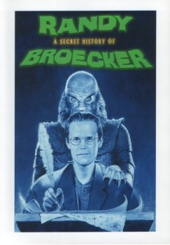 A Secret History of Randy Broecker (2002)