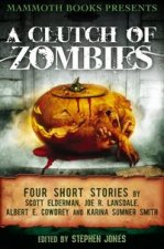 Mammoth Books Presents A Clutch of Zombies (2012)