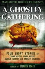 Mammoth Books Presents A Ghostly Gathering (2012