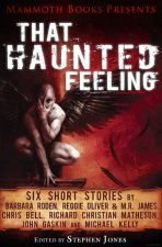 Mammoth Books Presents That Haunted Feeling (2012)
