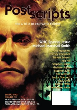 Postscripts: The A to Z of Fantastic Fiction, Number 10, Spring 2007 (2007)