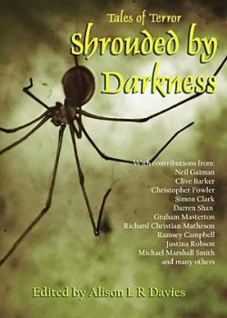 Shrouded By Darkness: Tales of Terror edited by Alison L.R. Davies