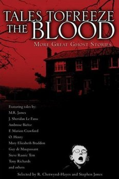 Tales To Freeze the Blood: More Great Ghost Stories (2006)