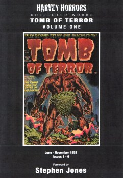 Harvey Horrors Collected Works: Tomb Of Terror Volume One: June-November 1952, Issues 1-6