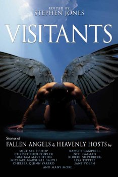 Visitants: Stories of Fallen Angels & Heavenly Hosts (2010)