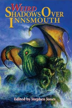 Weird Shadows Over Innsmouth (2005)