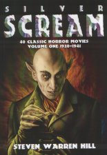 Silver Scream: 40 Classic Horror Movies Volume One 1920-1941 (2008)